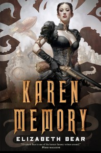 "Elizabeth Bear's new steampunk novel ""Karen Memory"" will be available in time for the Tucson Festival."
