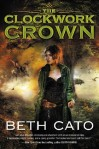 """Goodreads reveals the cover of """"The Clockwork Crown"""", due in June 2015."""