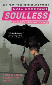 "Carriger's debut Soulless, kicked off ""The Parasol Protectorate"" series."